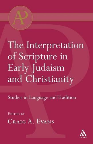 Interpretation of Scripture in Early Judaism and Christianity (Paperback)