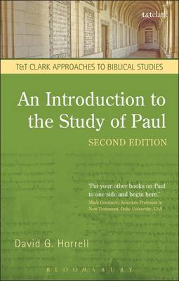 An Introduction to the Study of Paul - T&T Clark Approaches to Biblical Studies (Paperback)