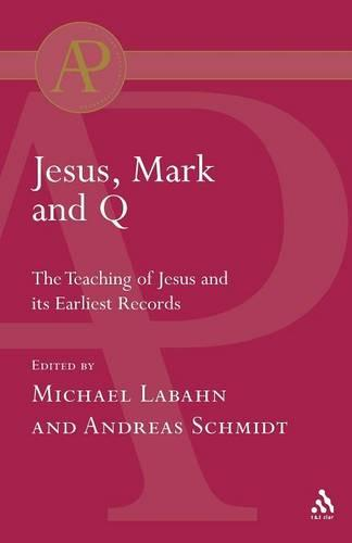 Jesus, Mark and Q (Paperback)