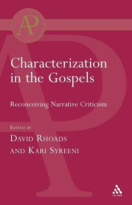 Characterization in the Gospels (Paperback)