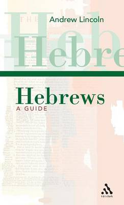 Hebrews: a Guide (Paperback)