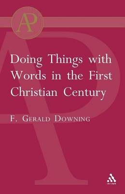 Doing Things with Words in the First Christian Century (Paperback)