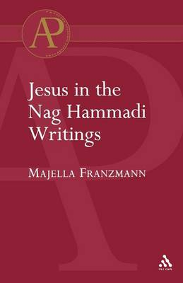 Jesus in the Nag Hammadi Writings (Paperback)