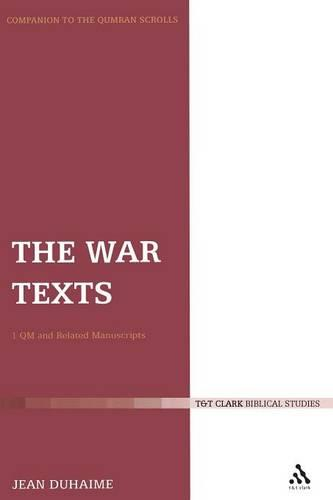 War Texts: 1 QM and Related Manuscripts (Paperback)