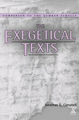 Exegetical Texts - Companion to the Qumran Scrolls S. (Paperback)