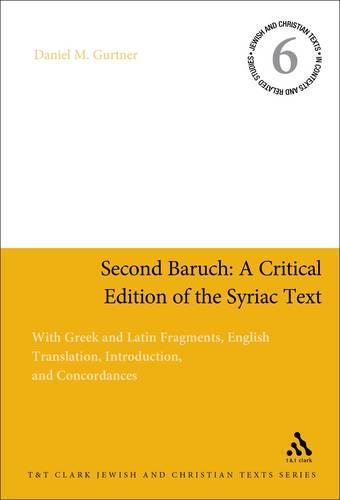 Second Baruch: A Critical Edition of the Syriac Text (Paperback)