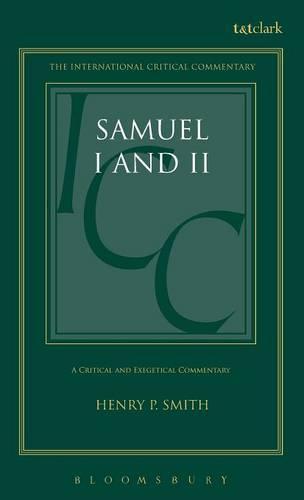 Samuel I and II - International Critical Commentary (Hardback)