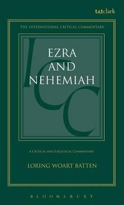 Ezra and Nehemiah - International Critical Commentary (Hardback)