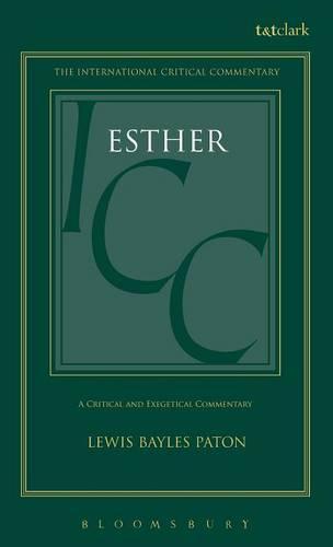 Esther - International Critical Commentary (Hardback)