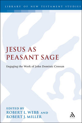 Jesus as a Peasant Sage - The Library of New Testament Studies 370 (Hardback)