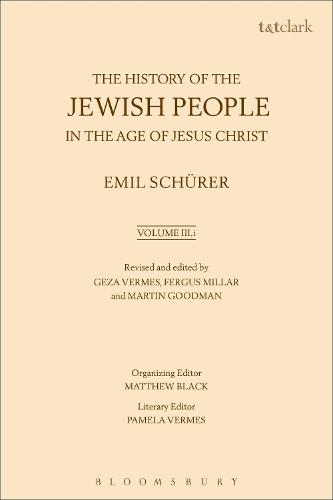 The History of the Jewish People in the Age of Jesus Christ: Volume 3.I (Paperback)