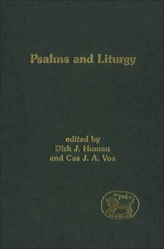 Psalms and Liturgy - Journal for the Study of the Old Testament Supplement S. (Hardback)