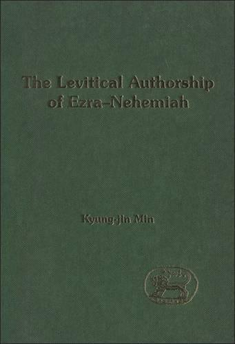 Levitical Authorship Of Ezra-nehemiah (Hardback)