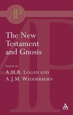 The New Testament and Gnosis (Paperback)