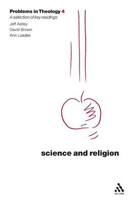 Science and Religion - Problems in Theology S. (Paperback)