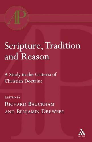 Scripture, Tradition and Reason (Paperback)