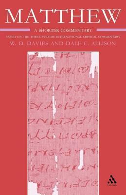 Matthew: A Shorter Commentary (Paperback)