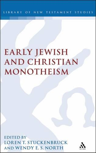 Exploring Early Christian and Jewish Monotheism - Journal for the Study of the New Testament Supplement S. v. 263 (Hardback)