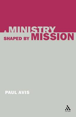 A Ministry Shaped by Mission (Paperback)