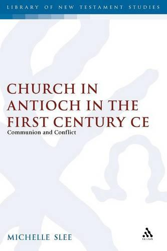 Church in Antioch in First Century CE (Paperback)