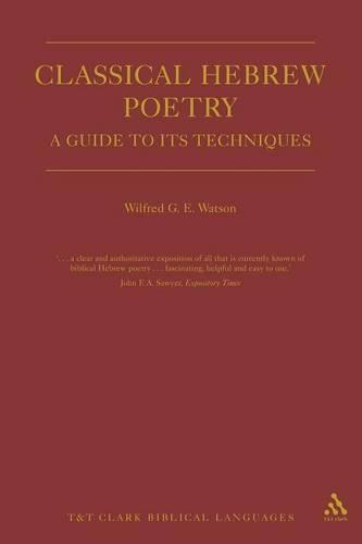 Classical Hebrew Poetry: A Guide to Its Techniques (Paperback)
