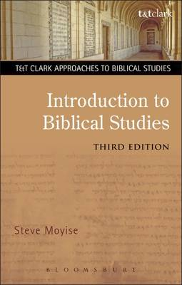 Introduction to Biblical Studies - T&T Clark Approaches to Biblical Studies (Paperback)