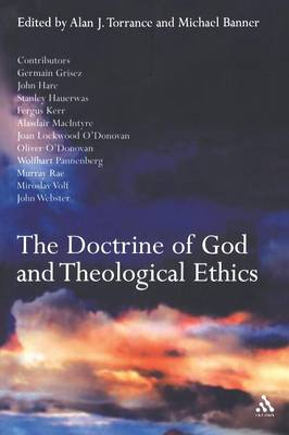 The Doctrine of God and Theological Ethics (Paperback)