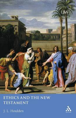 Ethics and the New Testament (Paperback)