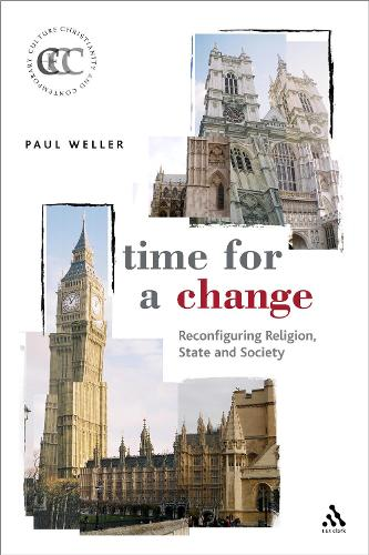 Time for a Change: The Establishment of the Church of England and the Reconfiguration of Religion, State, and Society (Paperback)