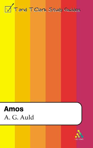 Amos - T&T Clark Study Guides S. (Paperback)
