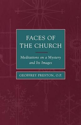 Faces of the Church: Meditations on a Mystery and Its Images (Paperback)