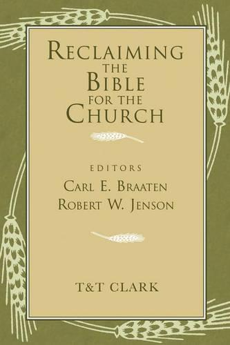 Reclaiming the Bible for the Church (Paperback)