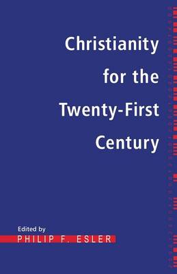 Christianity for the Twenty First Century (Paperback)