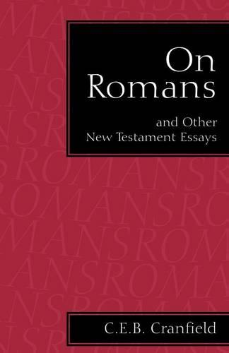 On Romans: And Other New Testament Essays (Paperback)
