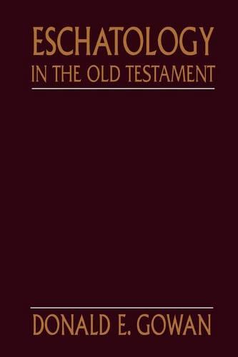 Eschatology in the Old Testament (Paperback)