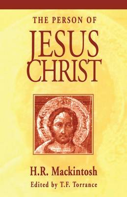 The Person of Jesus Christ (Paperback)
