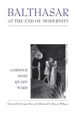 Balthasar at the End of Modernity (Paperback)