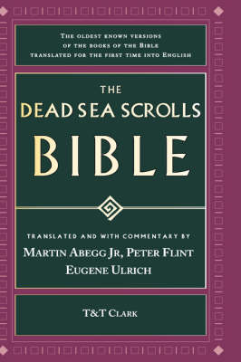 The Dead Sea Scrolls Bible: the Oldest Known Bible (Hardback)