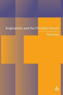 Anglicanism and the Christian Church (Paperback)