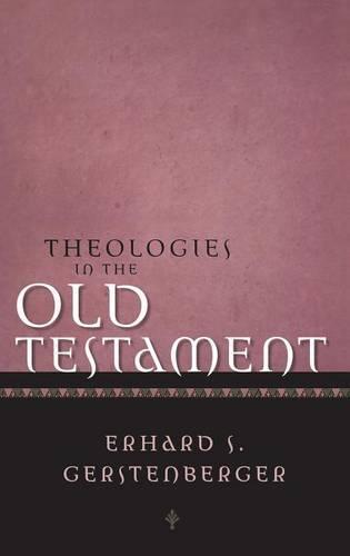 Theologies of the Old Testament (Hardback)