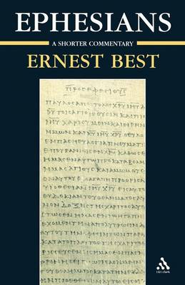 Ephesians: A Shorter Commentary (Paperback)