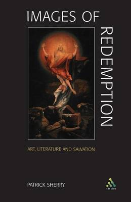 Images of Redemption: Understanding Soteriology Through Art and Literature (Paperback)