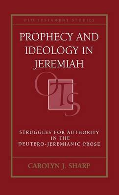 Prophecy and Ideology in Jeremiah (Hardback)