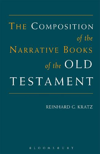 The Composition of the Narrative Books of the Old Testament (Paperback)