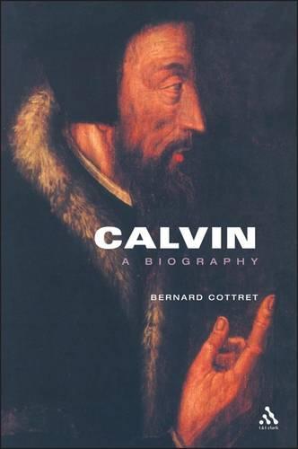 Calvin: A Biography (Paperback)