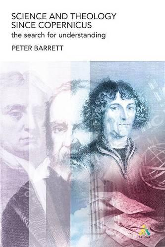 Science and Theology since Copernicus (Paperback)