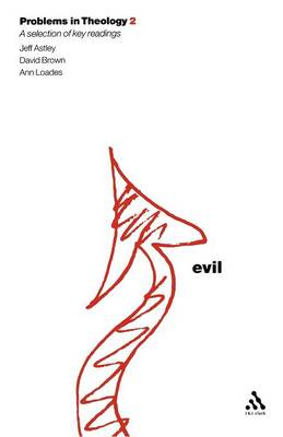 Problems in Theology: Evil - Problems in Theology S. (Paperback)