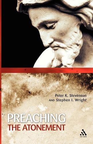 Preaching the Atonement (Paperback)