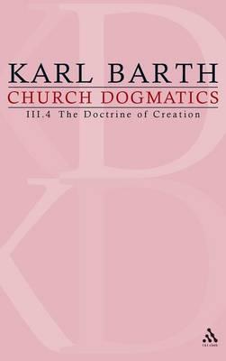 Church Dogmatics: The Doctrine of Creation v.3 (Hardback)