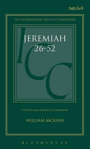 Jeremiah: Chapters 26-52 v. 2 - International Critical Commentary (Hardback)